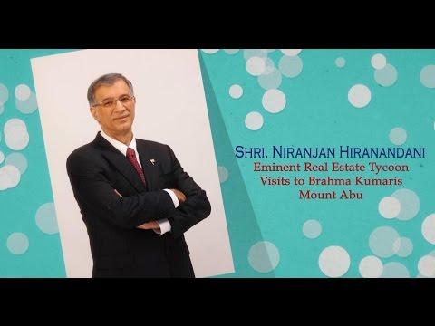 Niranjan Hiranandani Visits Brahmakumaris Headquaters Mt. Abu